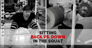 Sitting Back vs. Down in the Squat