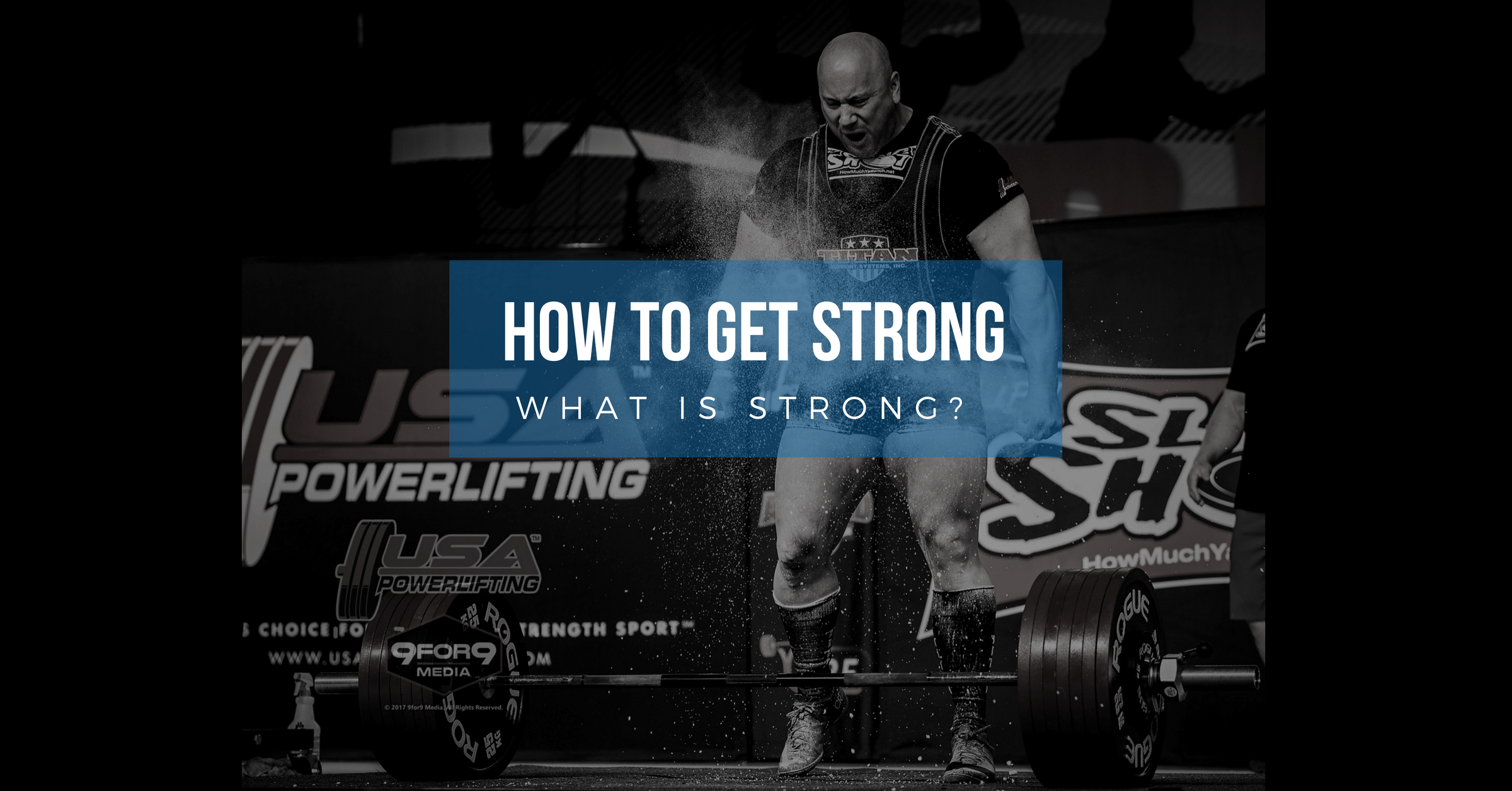 What is Strong? (How to Get Strong, Part 2)